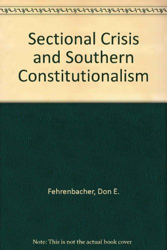 9780807120361: Sectional Crisis and Southern Constitutionalism