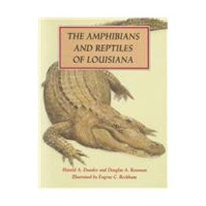 9780807120774: The Amphibians and Reptiles of Louisiana
