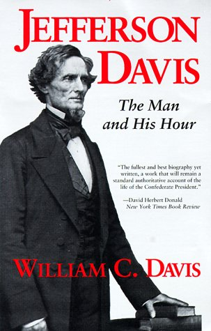 9780807120798: Jefferson Davis: The Man and His Hour