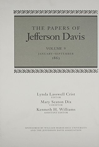 The Papers of Jefferson Davis: January--September 1863 (Hardcover): Jefferson Davis