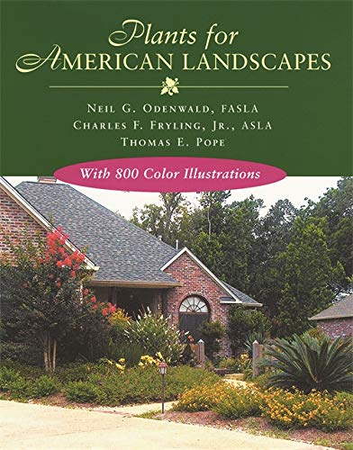 Plants for American Landscapes (Hardcover): Neil G. Odenwald