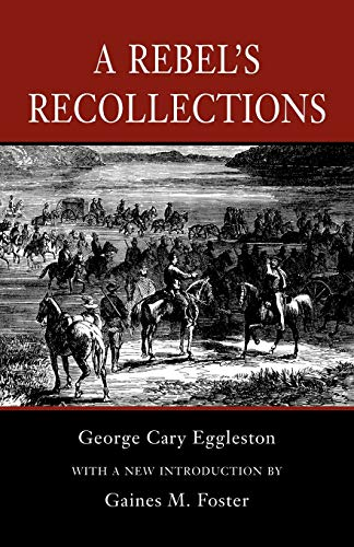 9780807121252: A Rebel's Recollections