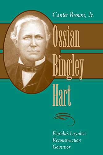9780807121375: Ossian Bingley Hart, Florida's Loyalist Reconstruction Governor (Southern Biography Series)