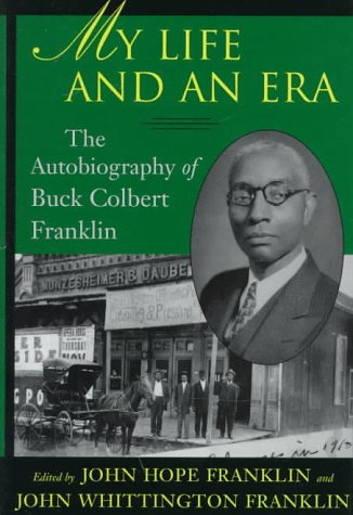 9780807122136: My Life and an Era: The Autobiography of an African American Lawyer in Early Oklahoma