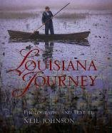 Louisiana Journey: Johnson, Neil