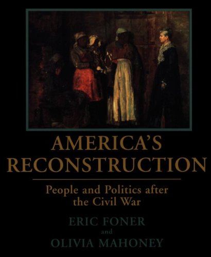 9780807122341: America's Reconstruction: People and Politics After the Civil War