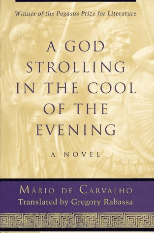 A God Strolling in the Cool of the Evening: De Carvalho, Mario