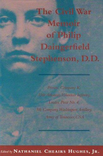 9780807122693: The Civil War Memoir of Philip Daingerfield Stephenson, D.D