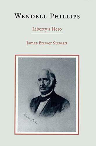 9780807123188: Wendell Phillips: Liberty's Hero