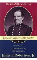 9780807123256: The Civil War Letters of General Robert McAllister