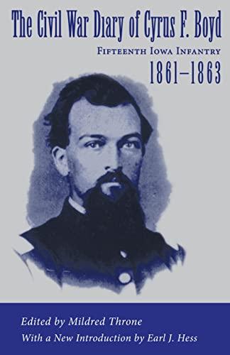 9780807123287: The Civil War Diary of Cyrus F. Boyd, Fifteenth Iowa Infantry, 1861--1863
