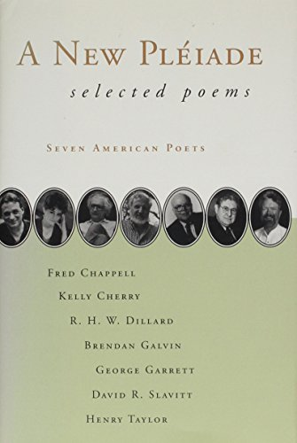 A New Pleiade : Selected Poems: Brendan Galvin, Kelly