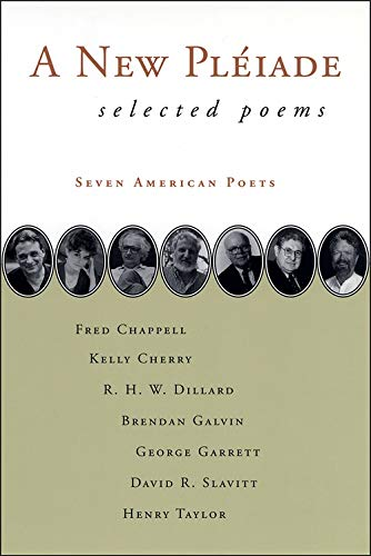 A New Pleiade: Selected Poems (Poetry): Poets, Seven American