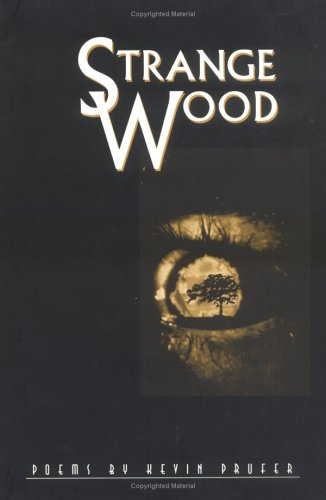 9780807123508: Strange Wood: Poems (Lena-Miles Wever Todd Poetry Series Award)