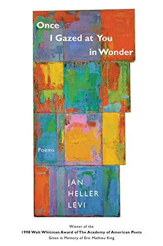 9780807123652: Once I Gazed at You in Wonder: Poems (Walt Whitman Award of the Academy of American Poets)
