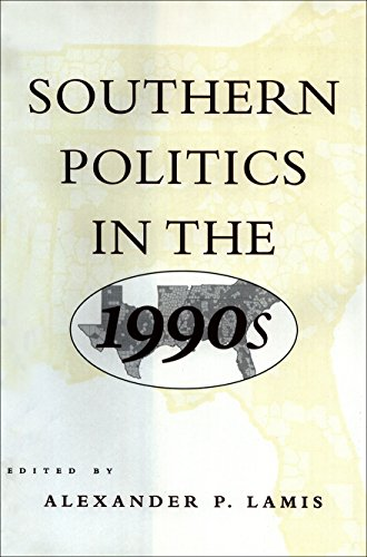 Southern Politics in the 1990s: Alexander P. Lamis