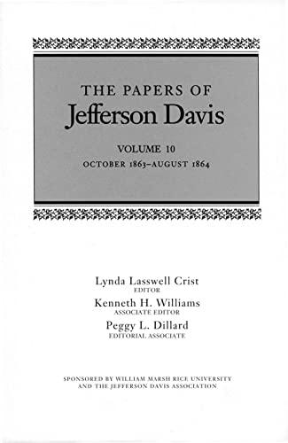The Papers of Jefferson Davis: October 1863-August: Jefferson Davis/ Haskell