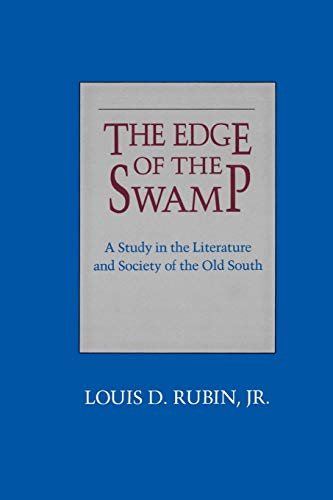 9780807124338: The Edge of the Swamp: A Study in the Literature and Society of the Old South