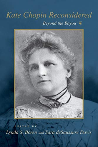 9780807124352: Kate Chopin Reconsidered: Beyond the Bayou (Southern Literary Studies)