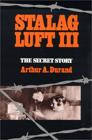 9780807124437: Stalag Luft III: The Secret Story
