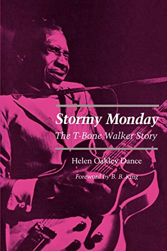9780807124581: Stormy Monday: The T-Bone Walker Story