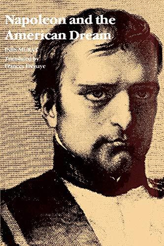 9780807124635: Napoleon and the American Dream