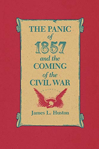 9780807124925: The Panic of 1857 and the Coming of the Civil War