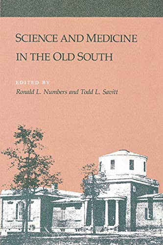 9780807124956: Science and Medicine in the Old South