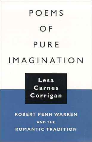 Poems of Pure Imagination: Robert Penn Warren: Corrigan, Lesa Carnes