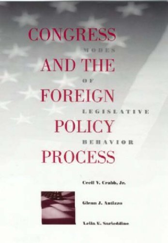 9780807125106: Congress and the Foreign Policy Process: Modes of Legislative Behavior (Political Traditions in Foreign Policy S.)
