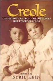 9780807125328: Creole: The History and Legacy of Louisiana,s Free People of Color
