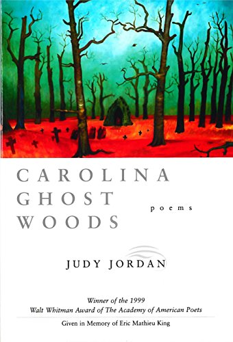 9780807125557: Carolina Ghost Woods (Walt Whitman Award of the Academy of American Poets)