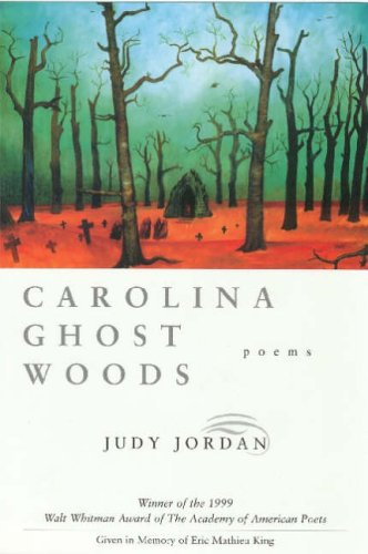 Carolina Ghost Woods: Poems