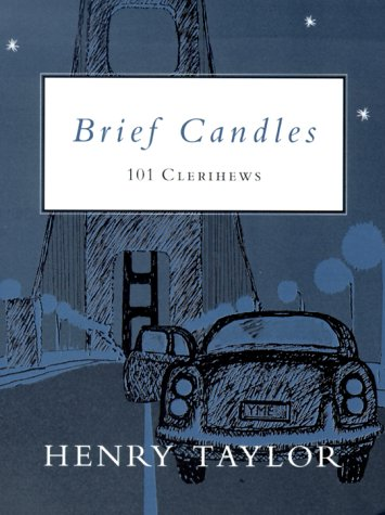 Brief Candles: 101 Clerihews (0807125644) by Taylor, Henry