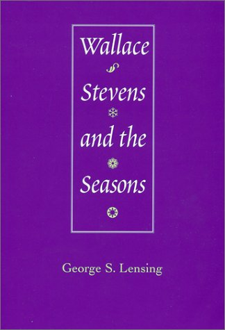9780807125915: Wallace Stevens and the Seasons
