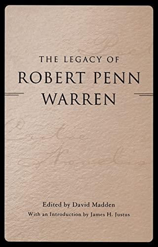 The Legacy of Robert Penn Warren (Hardcover)