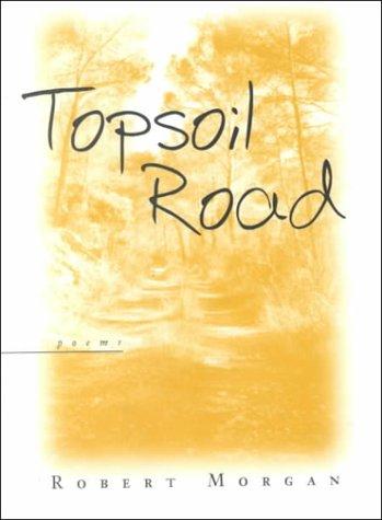 9780807126127: Topsoil Road: Poems