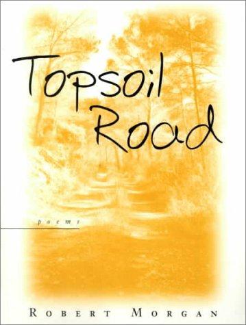 9780807126134: Topsoil Road: Poems