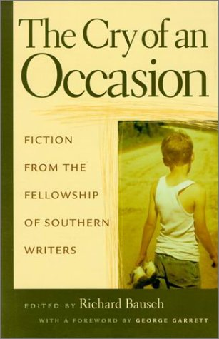 9780807126356: The Cry of An Occasion: Fiction from the Fellowship of Southern Writers