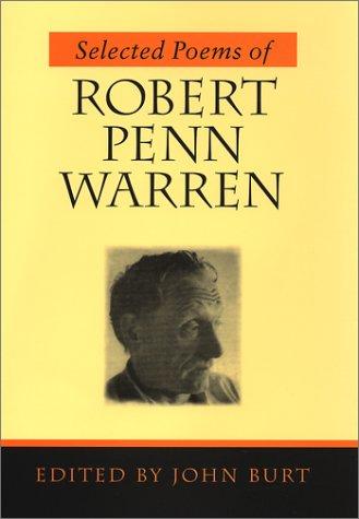 Selected Poems of Robert Penn Warren: Warren, Robert Penn