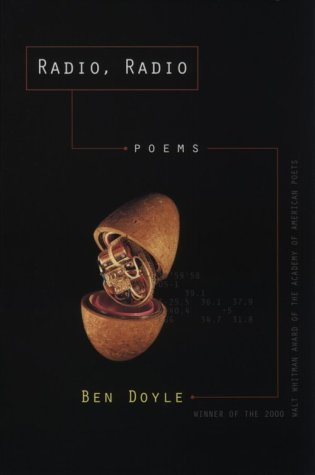 9780807126790: Radio, Radio: Poems (Walt Whitman Award of the Academy of American Poets)