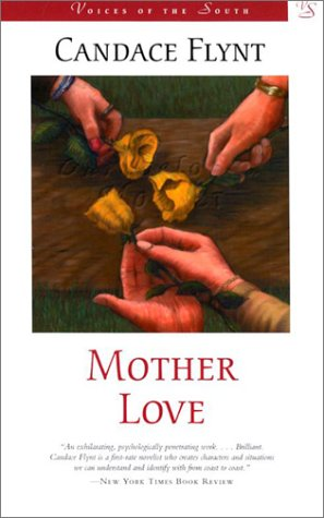 Mother Love (Voices of the South): Candace Flynt