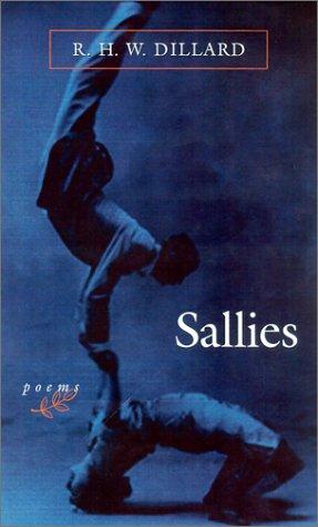 Sallies: Poems: Dillard, R. H.