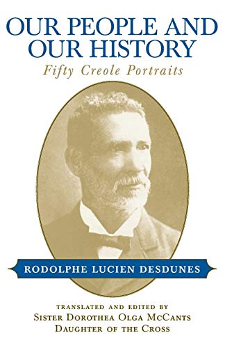 9780807127407: Our People and Our History: Fifty Creole Portraits