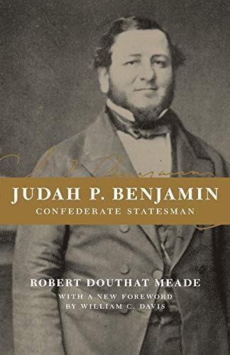 9780807127445: Judah P. Benjamin: Confederate statesman