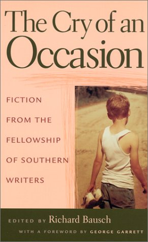 9780807127841: The Cry of An Occasion: Fiction from the Fellowship of Southern Writers