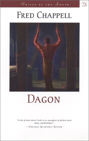 Dagon (Voices of the South): Chappell, Fred