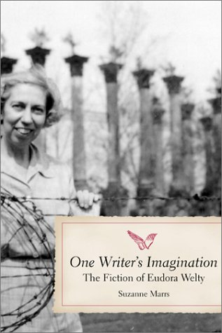 One Writer's Imagination: The Fiction of Eudora Welty (Paperback): Suzanne Marrs