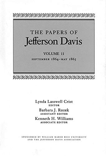 The Papers of Jefferson Davis: September 1864-May: Davis, Jefferson/ Rozek,