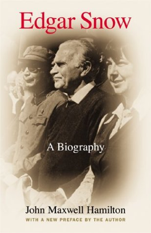 9780807129128: Edgar Snow: A Biography